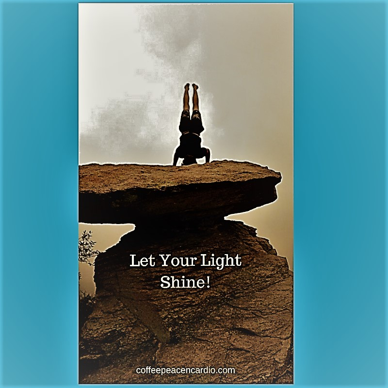 Let Your Light Shine (2)