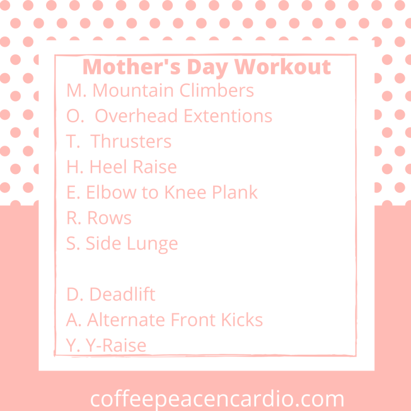 Mother's Day Workout (1)